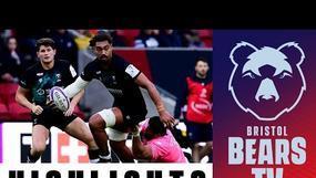 Highlights: Bristol Bears 37-11 Stade Francais