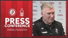Nigel Pearson Press Conference | Bristol City vs Nottingham Forest