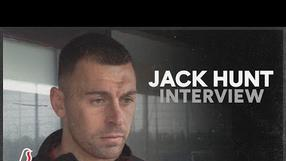 INTERVIEW | Jack Hunt missing fans in stadiums!