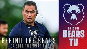 Behind The Bears: Episode Two - Part Two