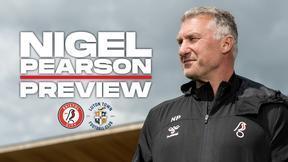 Pearson previews Luton Town test