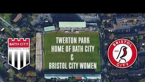 CITY WOMEN   New home for City Women at Twerton Park and Ashton Gate Stadium