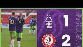 Under-18s Highlights   Nottingham Forest 1-2 Bristol City